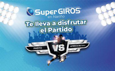 SuperGIROS en Nariño te lleva al partido / Deportivo Pasto vs América de Cali